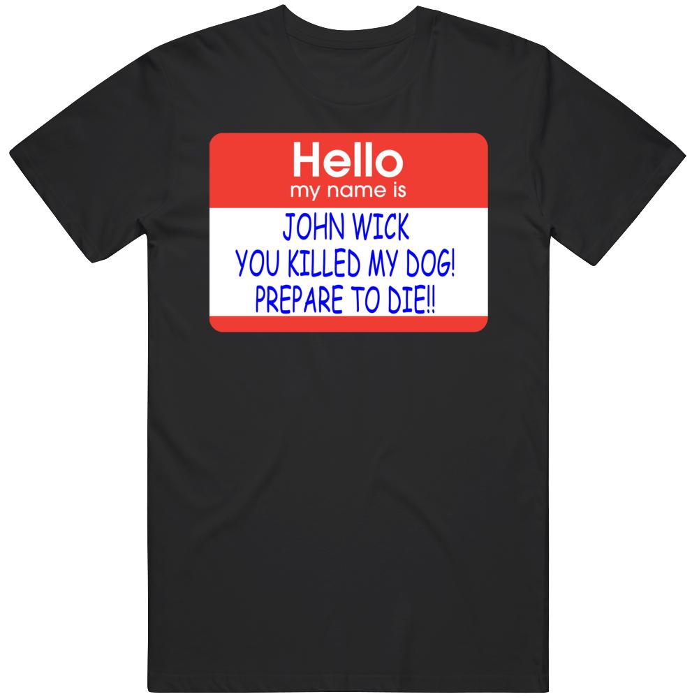 Hello My Name Is John Wick T Shirt