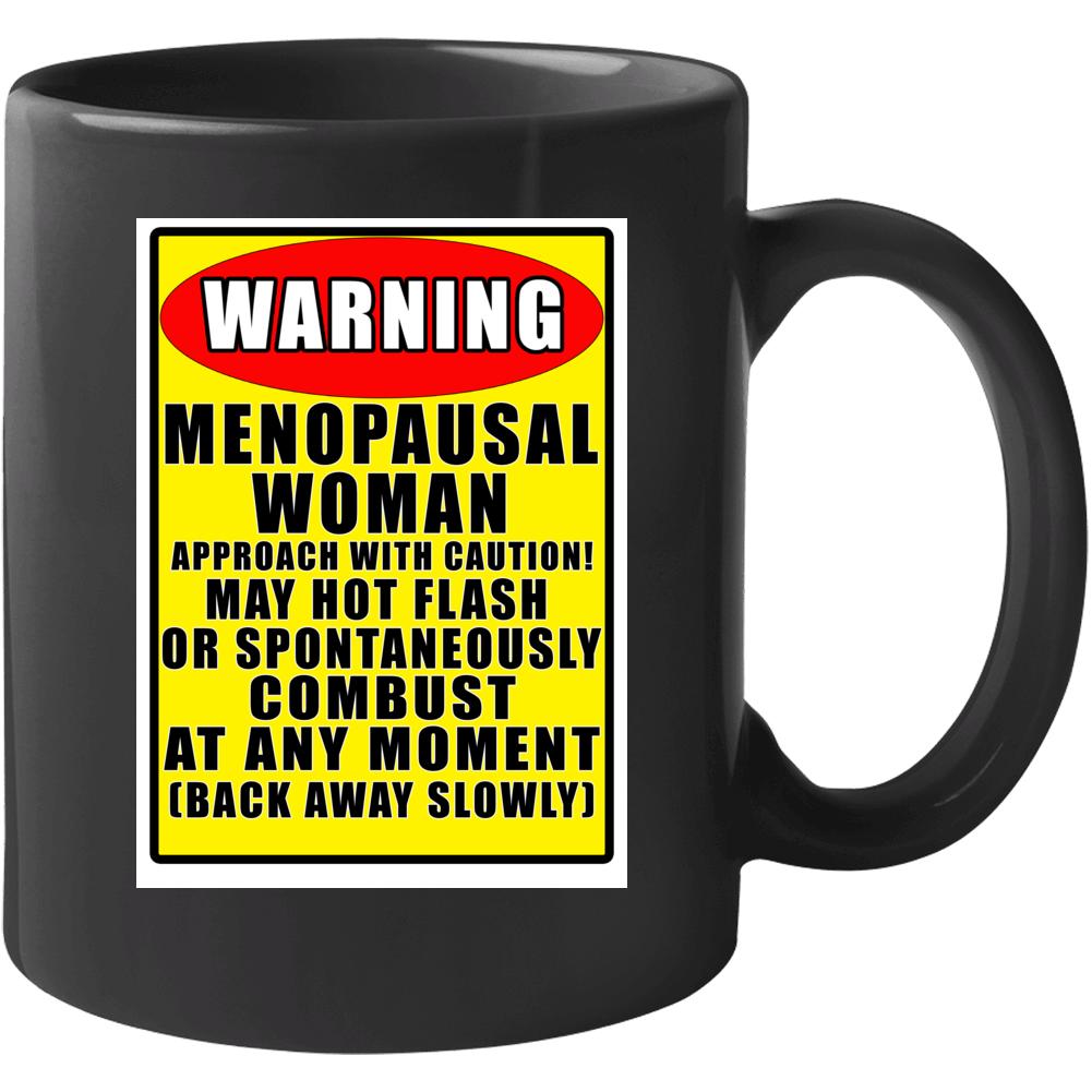 Warning! Menopausal Woman Mug