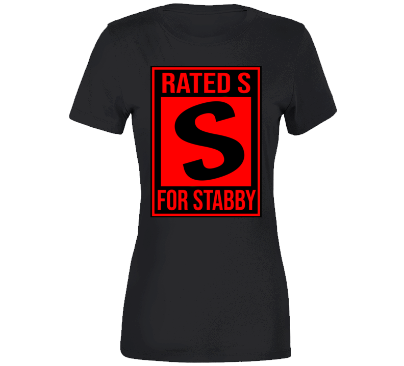 Rated S For Stabby Ladies T Shirt