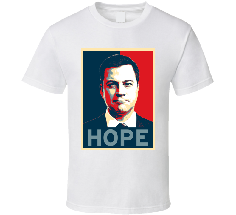Jimmy Kimmel HOPE poster T Shirt