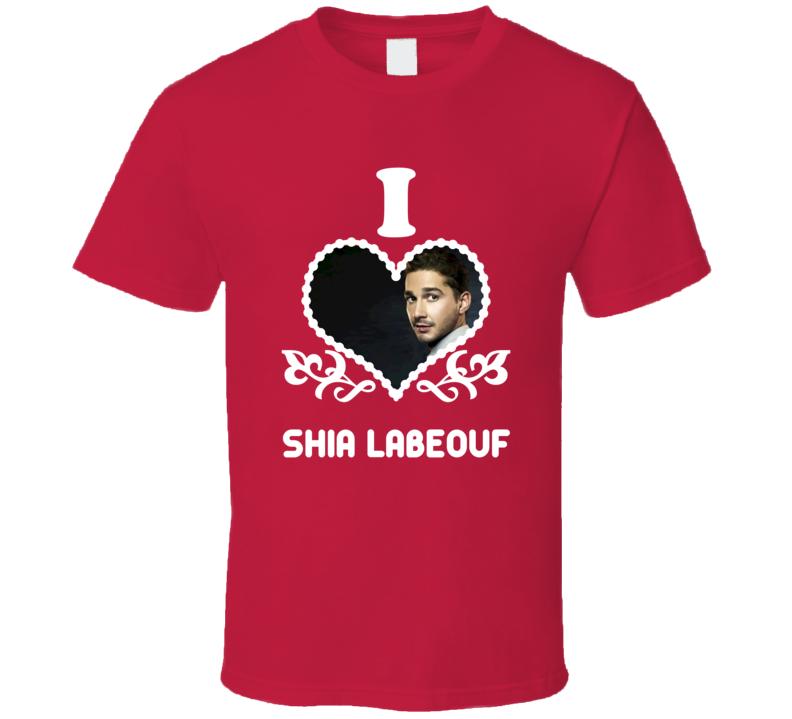 Shia LaBeouf I Heart Hot T Shirt