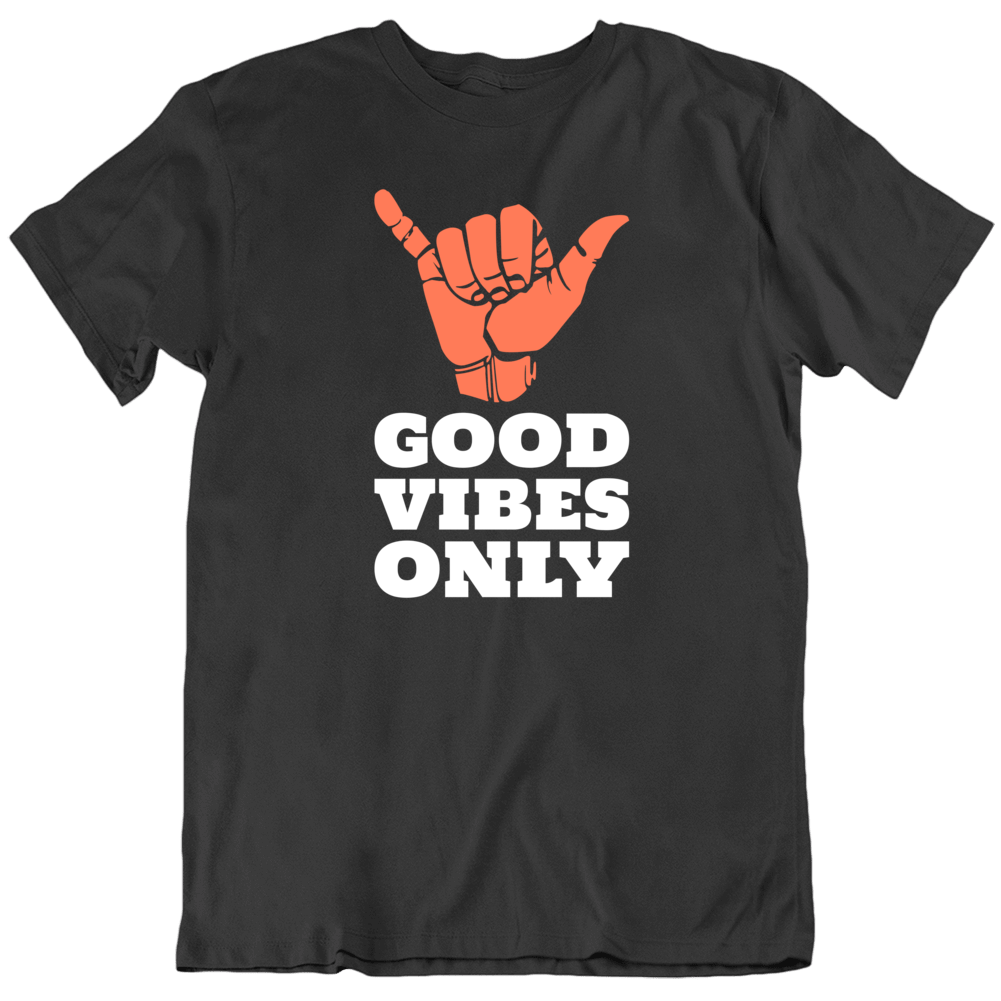 Good Vibes Only Peace Love Everyone Meditation Surfer T Shirt