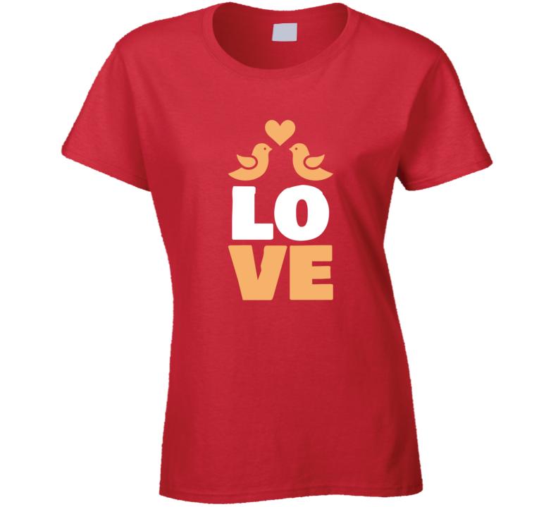 Love Romance Valentine's Day Lover Partner Peace Ladies T Shirt