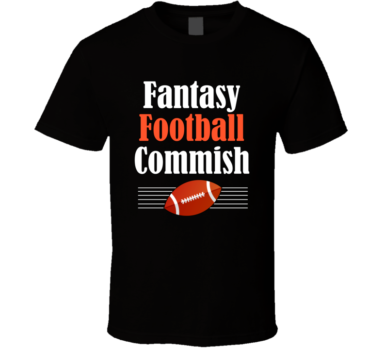 Fantasy Football Commish T Shirt Commissioner CBS Fantasy Football Top