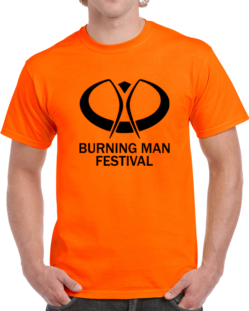 Burning Man Music Festival T Shirt The Black Rock Desert Nevada Top Tee