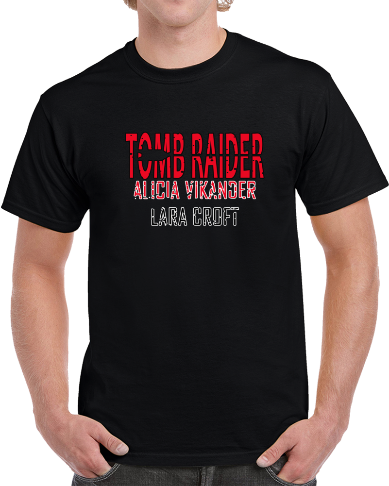 Tomb Raider 2k18 Movie T Shirt Alicia Vikander Lara Croft Angelina Jolie