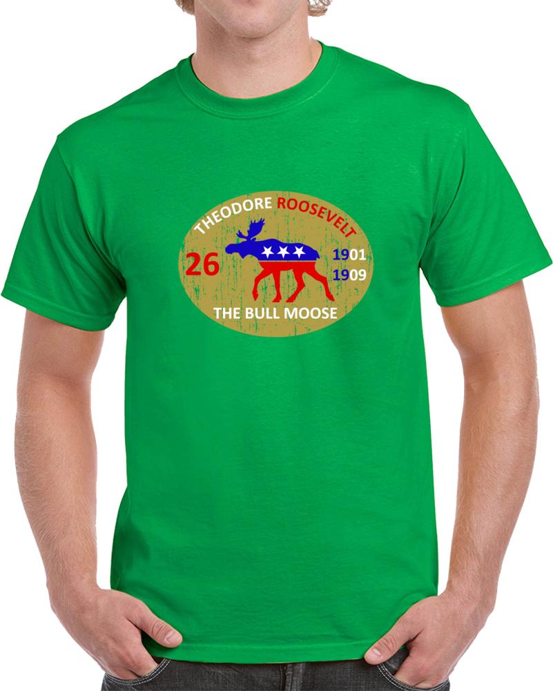 Theodore Roosevelt T Shirt Nicknames The Bull Moose Leonardo Dicaprio