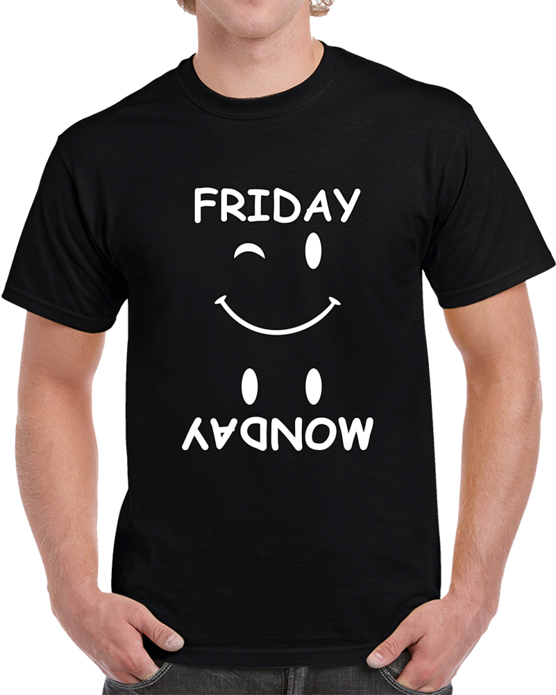Happy Friday Sad Monday Smiley T-shirt Cute Less Monday More Friday Top