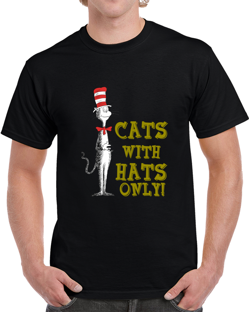 Dr. Seuss Cat In The Hat Cats With Hats Only! T-shirt The Cat Is Back!