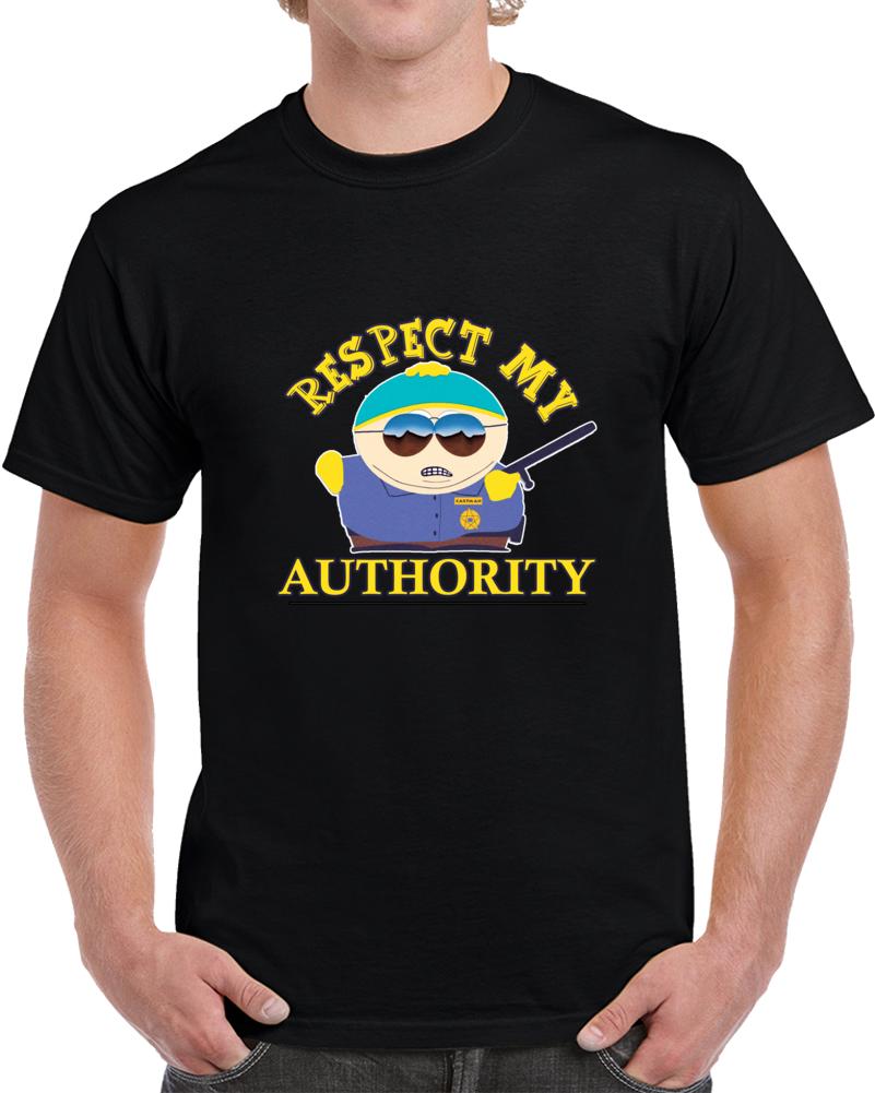South Park Cartman Cop Respect My Authority T-shirt Authoritah Top Tee