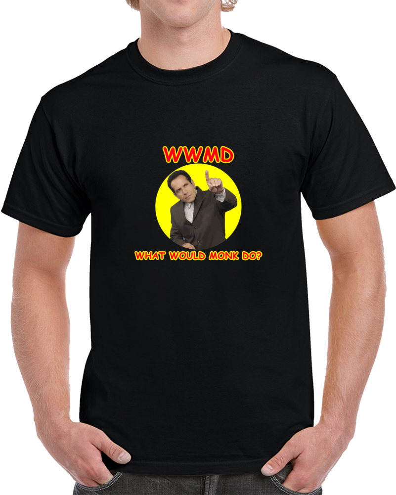 Wwmd Monk Tony Shaalhoub Tv Show Mystery What Would Monk Do? T Shirt