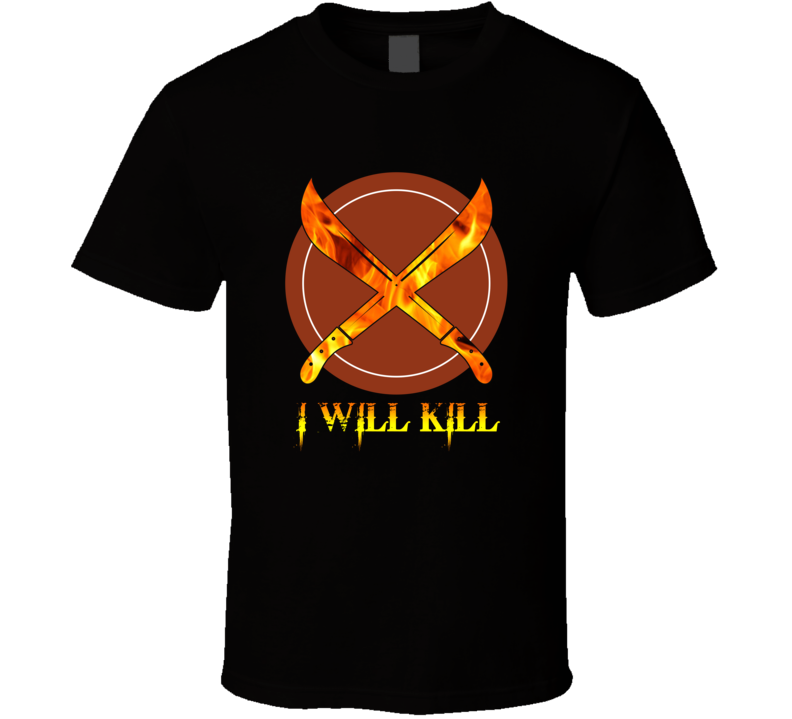 Forged In Fire It Will Kill T Shirt Unisex Tv Show Fan Gift T Shirts