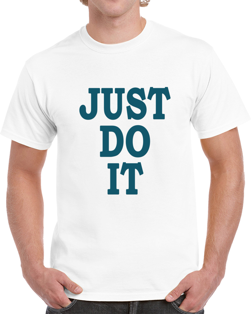 New Fashion Just Do It T Shirt Brand Clothing Hip Hop Unisex Top Tee