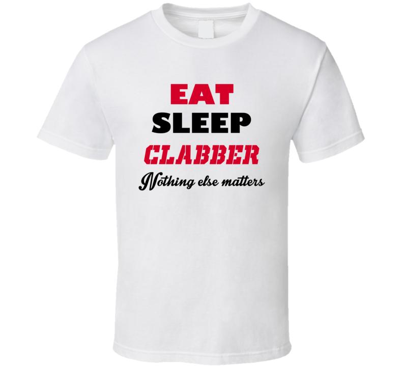 Eat Sleep Clabber Popular Card Game T Shirt