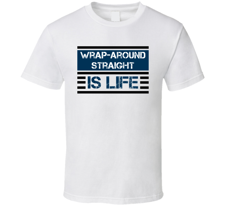 Wrap-Around Straight Is Life Popular Card Game T Shirt