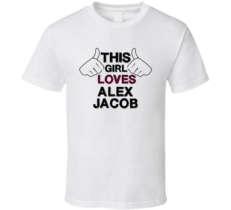 This Girl Loves Alex Jacob United States Poker Player Fan Love T Shirt