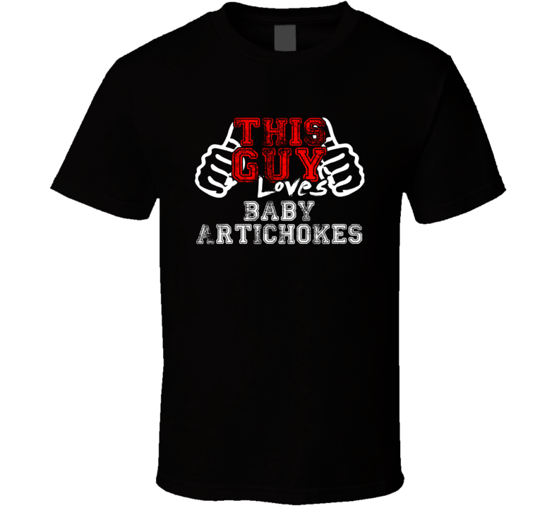 This Guy Loves Baby Artichokes Fan Favorite Card Games Distress Style T Shirt