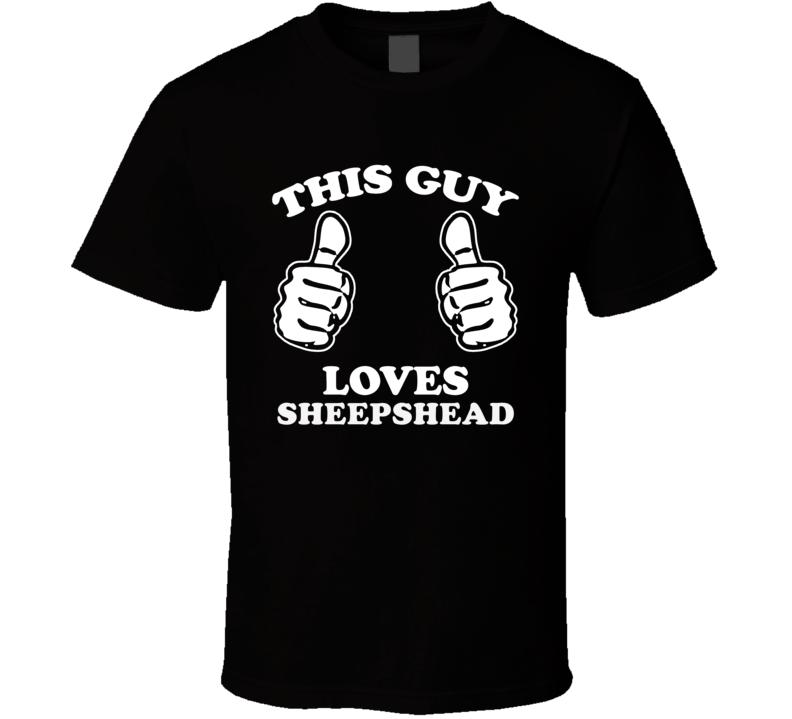 This Guy Loves Sheepshead Fan Playing Card Games Cool T Shirt