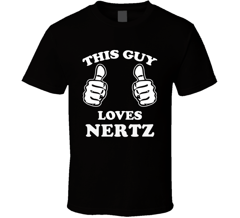 This Guy Loves Nertz Fan Playing Card Games Cool T Shirt