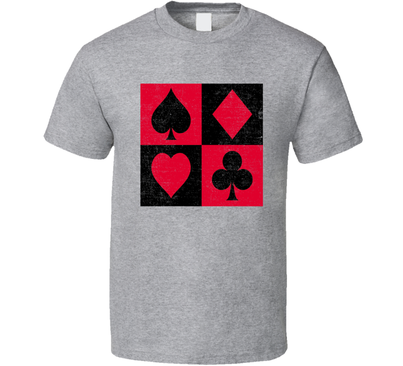 Four Suits Clubs Hearts Spades Diamonds Game Casino Gamble Grunge Poker T Shirt