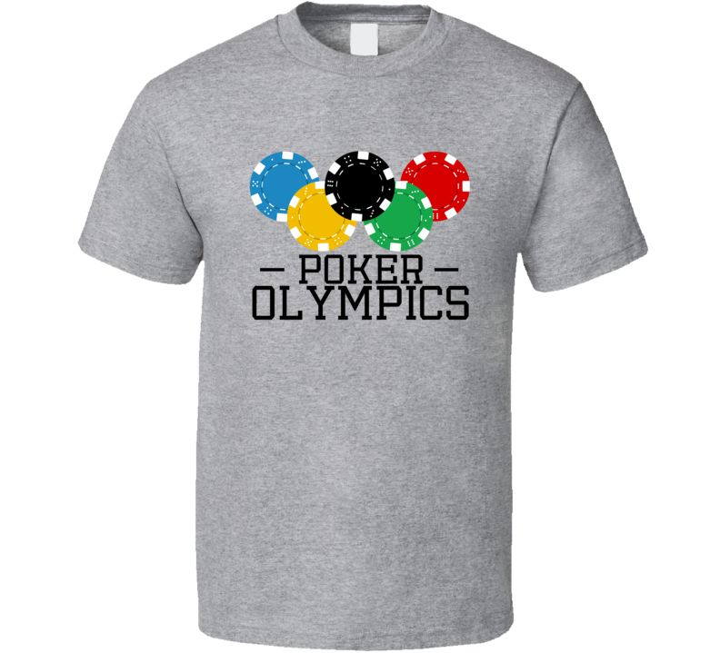 Poker Casino Olympics Chips Las Vegas Gambling Player T Shirt