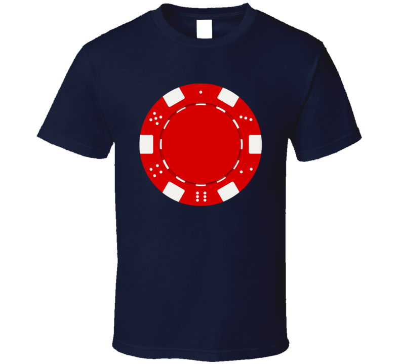 Red Poker Chip Casino Gambler Player Betting Winning T Shirt