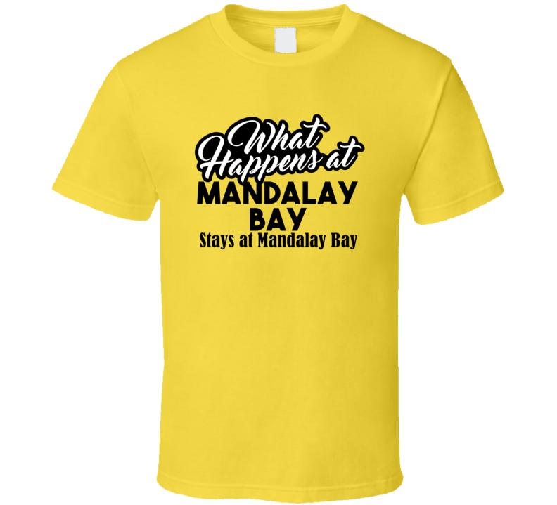 Mandalay Bay Stays At Casino Las Vegas Gambling Poker Trending T Shirt