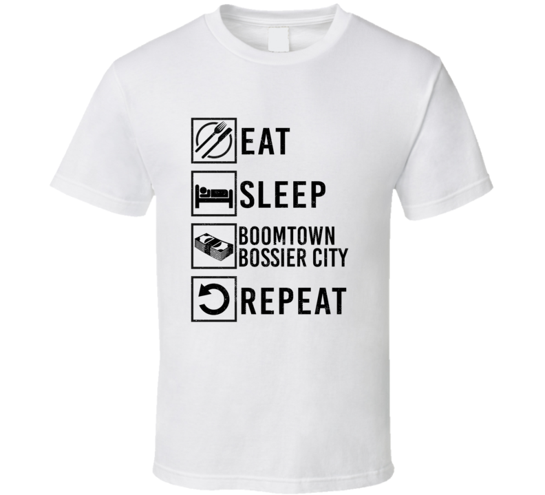 Eat Sleep Gamble Repeat Boomtown Bossier City Gambling T Shirt