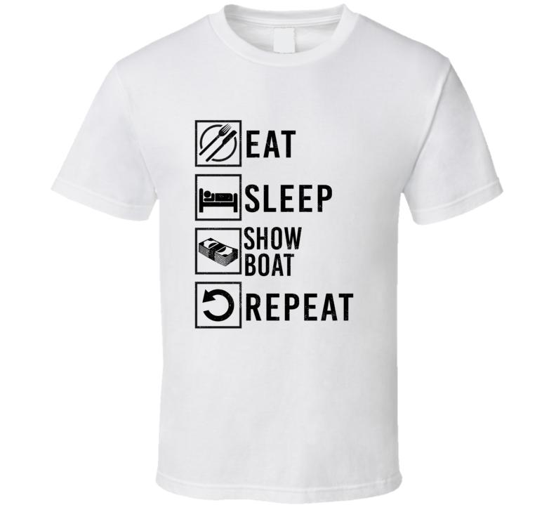 Show Boat Eat Sleep Gamble Repeat Movie T Shirt