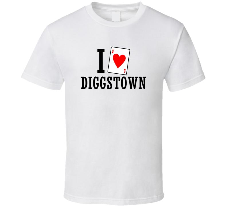 I Heart Diggstown Movie T Shirt