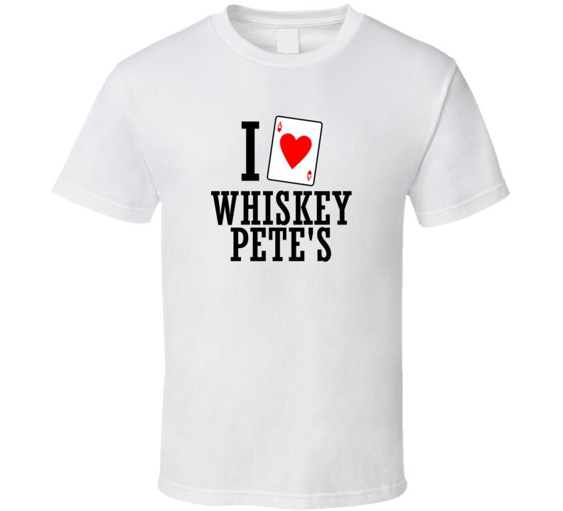 I Heart Whiskey Pete's Gambling T Shirt