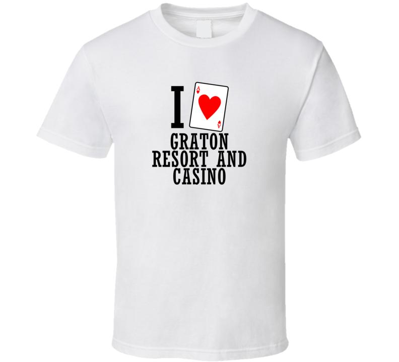 I Heart Graton Resort And Casino Gambling T Shirt