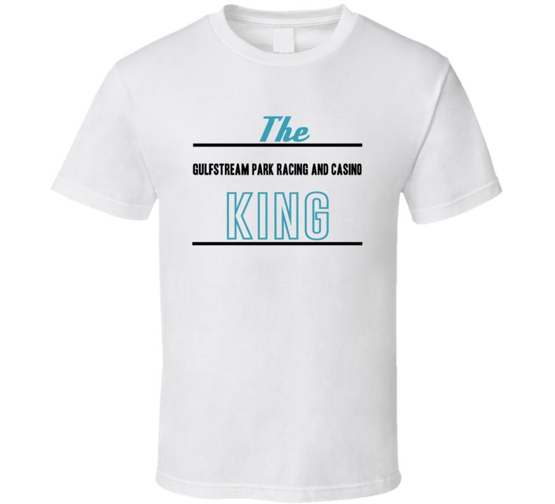 The Gulfstream Park Racing And Casino King Gambling T Shirt