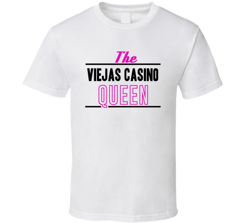 The Viejas Casino Queen Gambling T Shirt