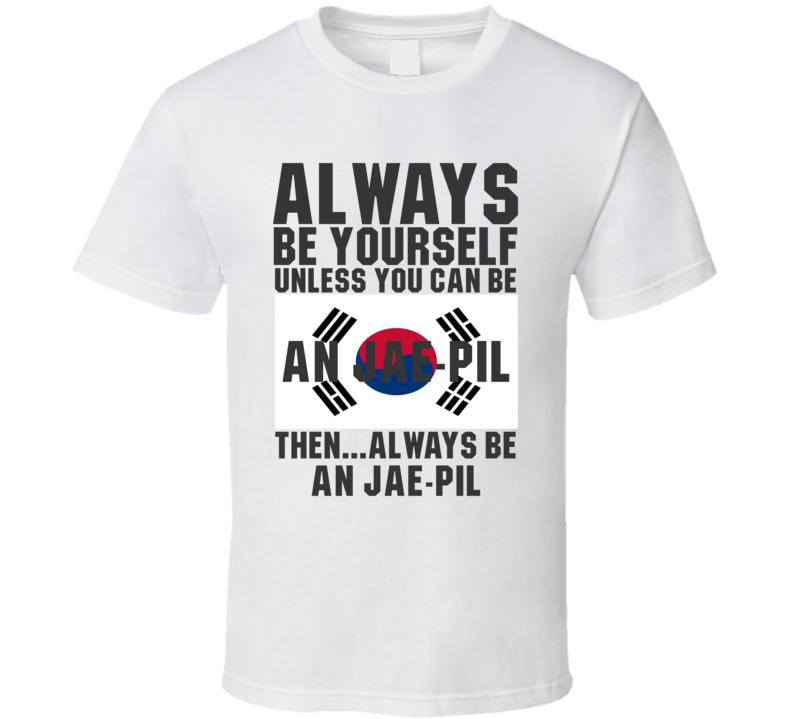 An Jae-pil Always Be Yourself South Korea Handball Fan T Shirt