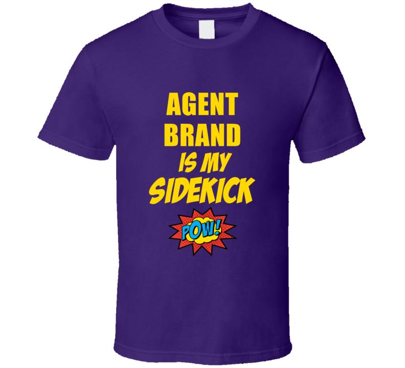 Is My Sidekick Agent Brand Comic Book Parody T Shirt