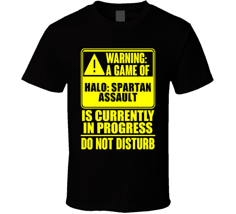 Warning Playing Halo Spartan Assault Xbox One Video Game T Shirt