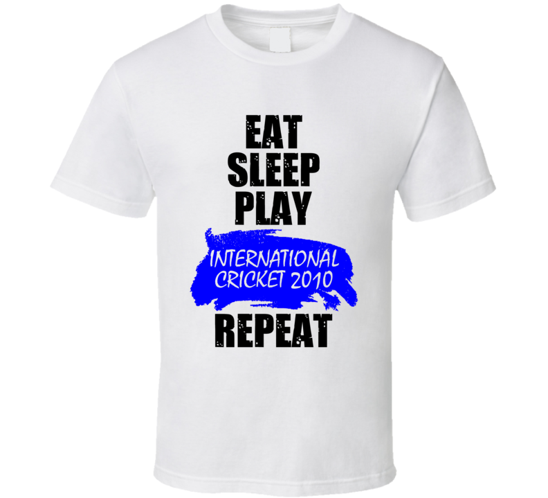 Eat Sleep Play International Cricket 2010 PS3 Video Game T Shirt