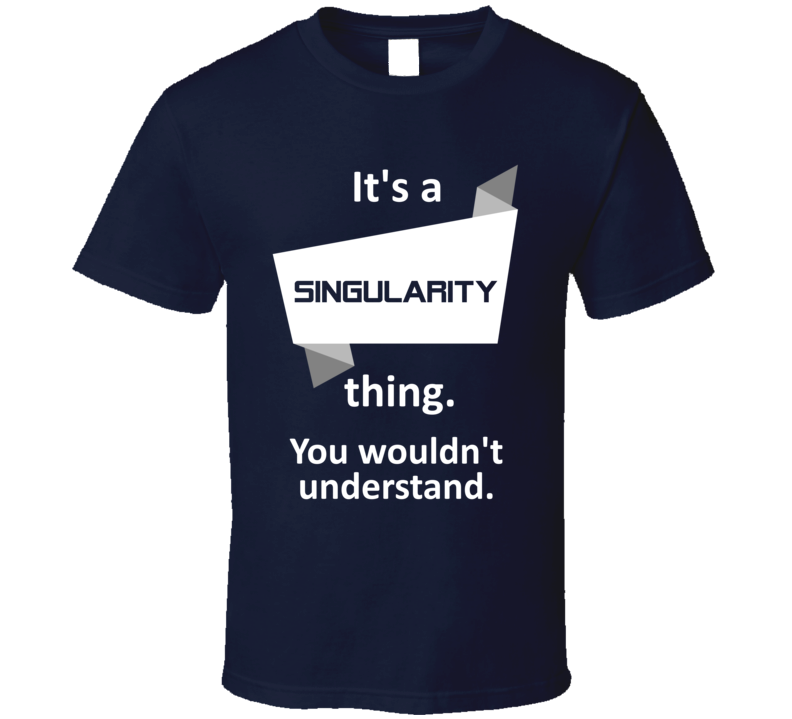 Singularity Xbox 360 Video Game Its A Thing T Shirt