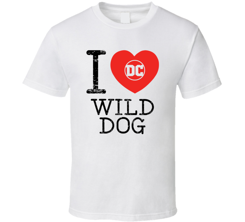 Wild Dog I Love Heart Comic Books Super Hero Villain T Shirt