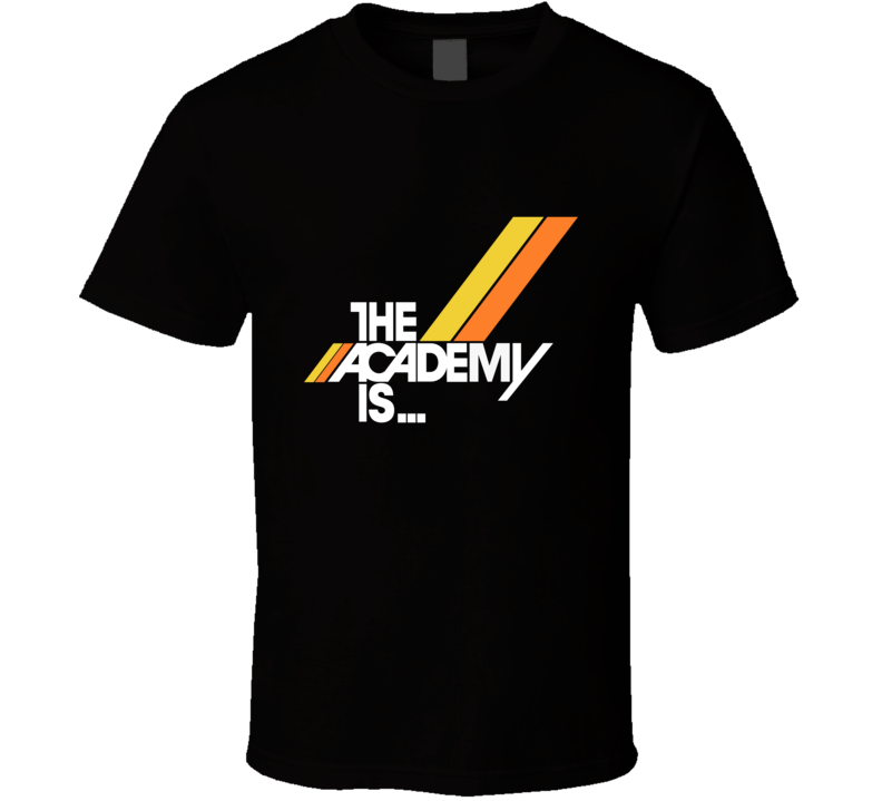 The Academy Is  T Shirt