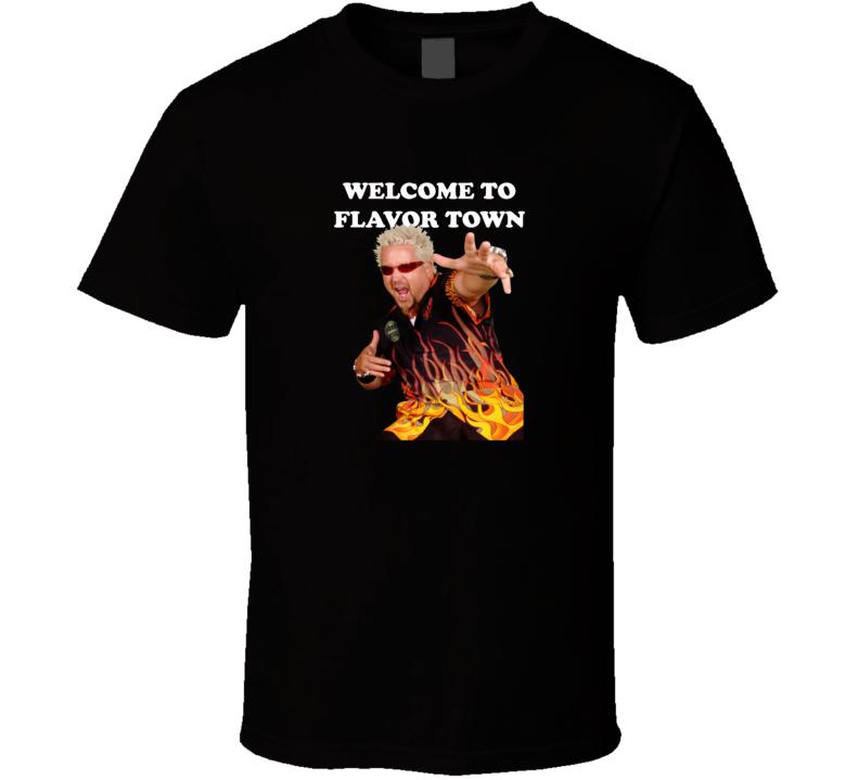 Guy Fieri Shirt Welcome To Flavor Town T Shirt
