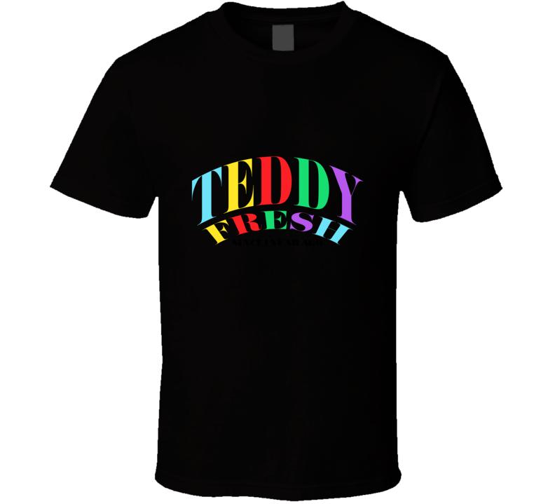 Teddy Fresh Since 1 Year Ago T Shirt
