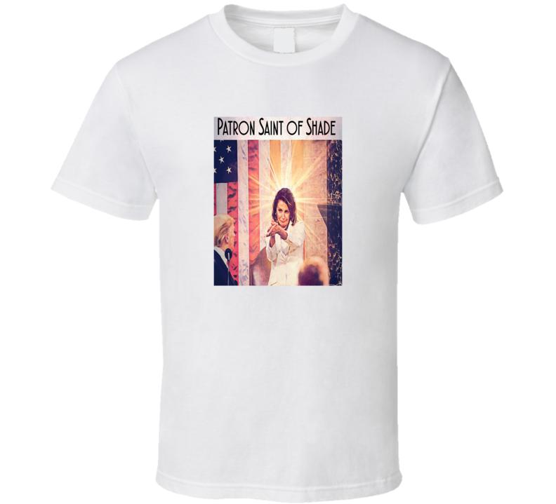 Nancy Pelosi Patron Saint of Shade 02 T Shirt