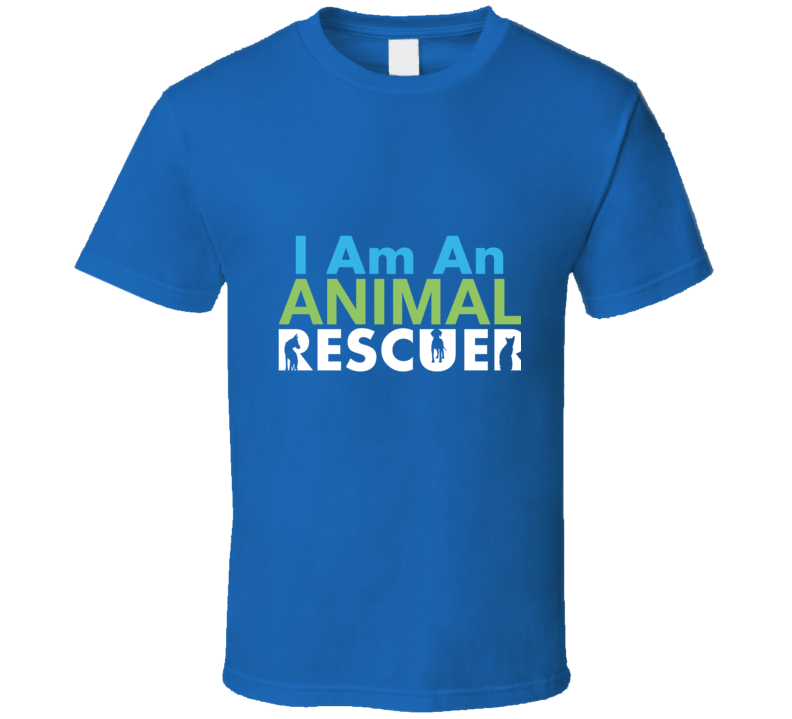 I Am An Animal Rescuer T Shirt