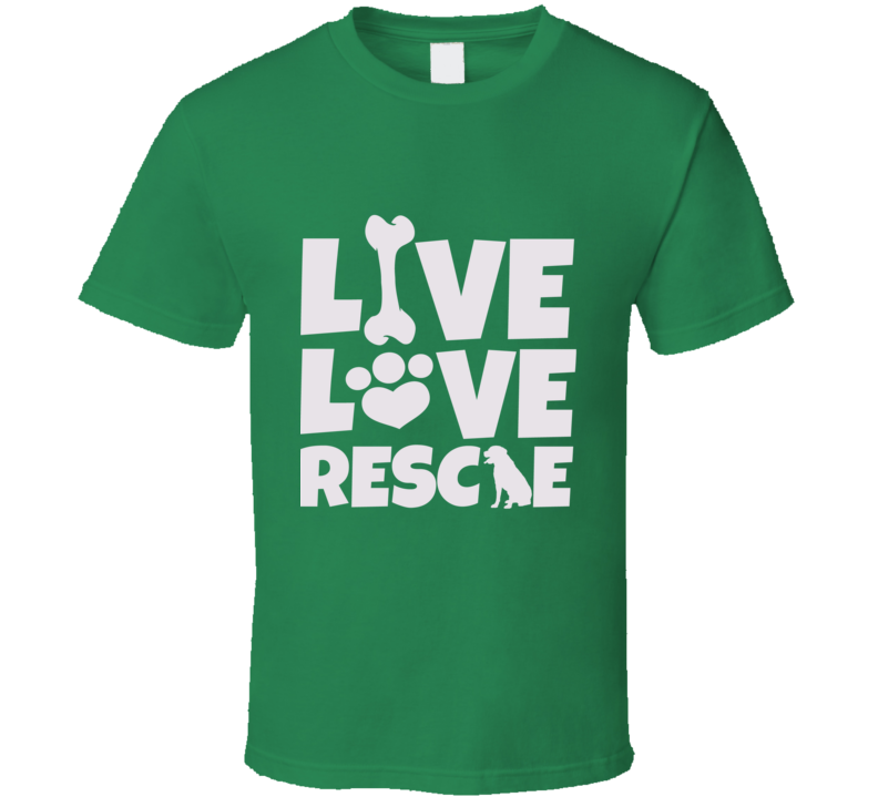 Live Love Rescue T Shirt