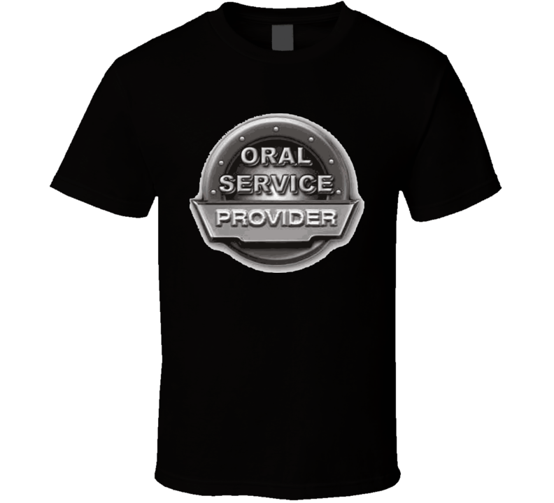 oral-service-provider T Shirt
