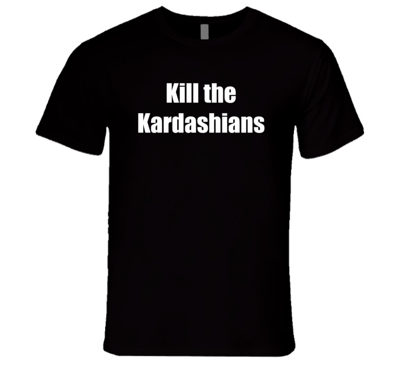 Funny Slayer Guitarist Gary Holt Kill The Kardashians T Shirt