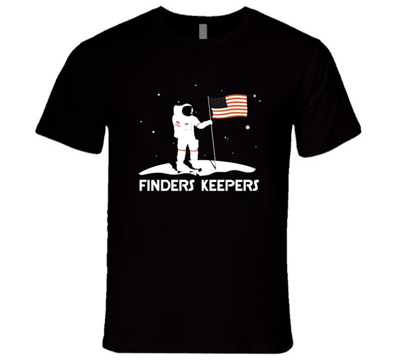 Man On The Moon USA America Finders Keepers T Shirt