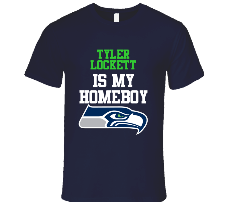 TYLER LOCKETT Is My Homeboy Seattle Football Fan T Shirt